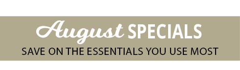 Click here to shop our July Specials Now!