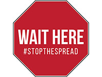 Wait Here Stop Sign