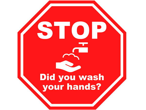 "Did You Wash Red Stop Sign, Hygiene Vinyl Label, 8x8"" Octagon, 10 Pack"